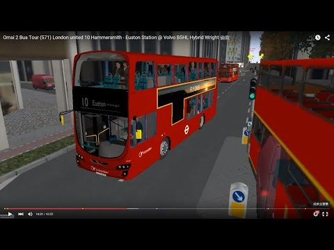 Omsi 2 tour (571) London bus 10 Hammersmith - Euston Station @ Volvo B5HL Hybrid Wright 倫敦