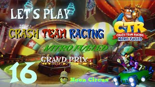 let\'s Play Crash Team Racing Nitro-fueled german/neon Circus 16 - Probleme Bei Saphir