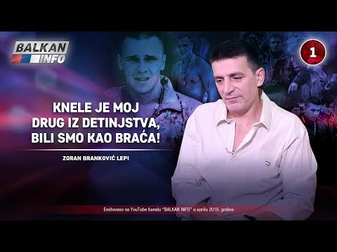 INTERVJU: Zoran Branković Lepi - Knele je moj drug iz detinjstva, bili smo kao braća! (15.04.2018)