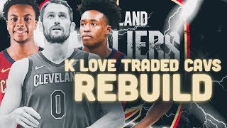 Kevin Love TRADED! Cleveland Cavaliers Rebuild | NBA 2K19