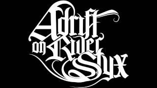 "Adrift on River Styx - ""Silence"" Official Lyric Video"
