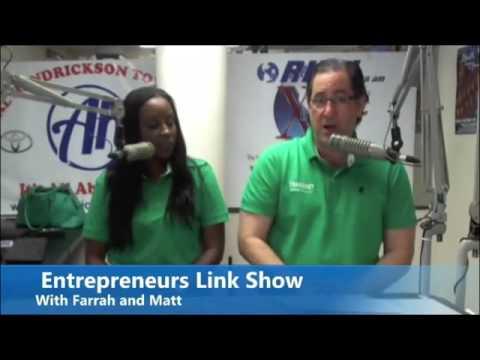 Entrepreneurs Link Show with Farrah and Matt (Episode 7 )