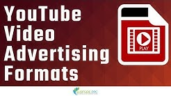 YouTube Video Advertising Formats Explained - Different Types of YouTube Ads