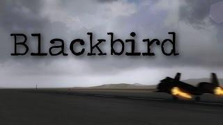FSX Movie | Blackbird | HD