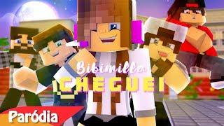 Minecraft: PARÓDIA LUDMILLA - CHEGUEI ft BIBI