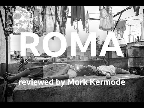 Roma reviewed by Mark Kermode