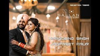Hargobind Singh Jagpreet Kaur   2019 Best Reception Teaser   SS SALLAN PHOTOGRAPHY