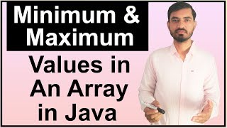 Find Maximum and Minimum values in an Array in Java (Hindi)