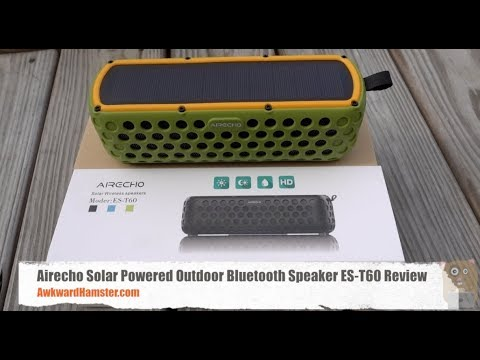 Solar Powered Outdoor Bluetooth Speaker Review - Airecho ES-T60
