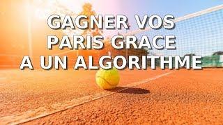 ALGORITHME pour GAGNER vos paris tennis ( paris sportifs algorithme )