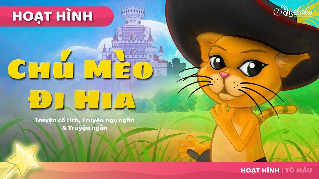 Chú Mèo Đi Hia câu chuyện cổ tích – Truyện cổ tích việt nam – Hoạt hình