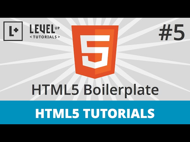 HTML5 Tutorials #5 - HTML5 Boilerplate