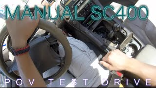 Episode 6: Manual Lexus SC400 POV Test Drive and Review... Kinda