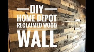 Diy Home Depot Reclaimed Wood Wall Project