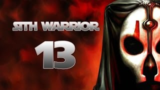 Sith Warrior - Part 13 (NOMEN KARR - Star Wars: The Old Republic SWTOR Let's Play Gameplay)