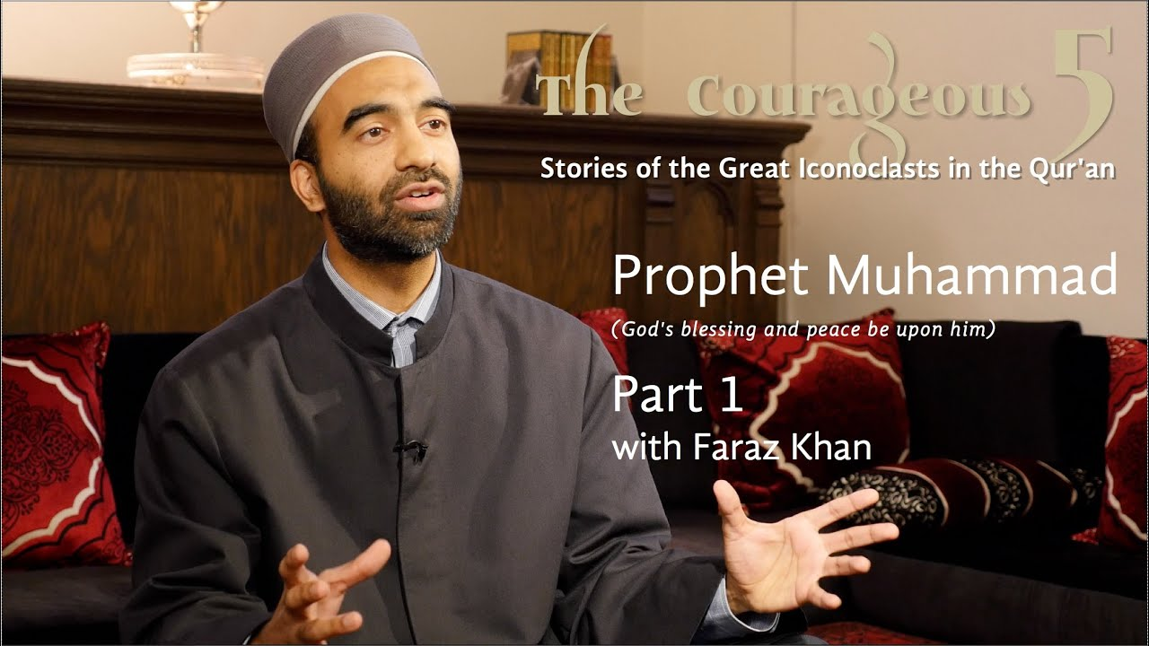 The Courageous 5: Prophet Muhammad, Part 1