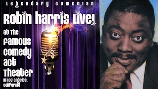 Robin Harris Live At The Famous Comedy Act Theater Clip