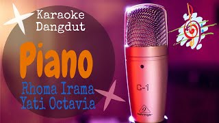 Karaoke Dangdut Piano Rhoma Irama Yati Octavia Cover Duet Dangdut