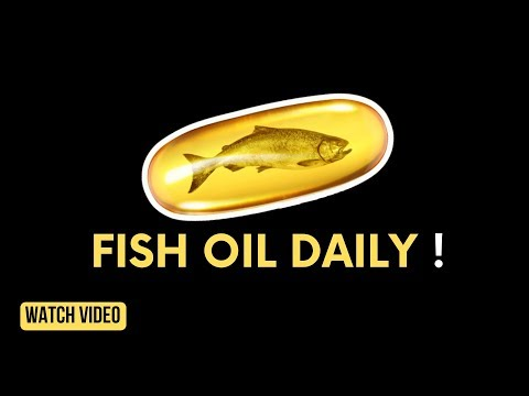Take Fish Oil Daily & These Things Will Happen To Your Body