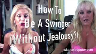 how-to-be-a-swinger-without-jealousy-ft-alexis-golden-xxx