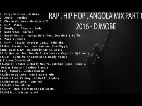 Rap , Hip Hop Angola Part 1 Mix 2016 - DjMobe