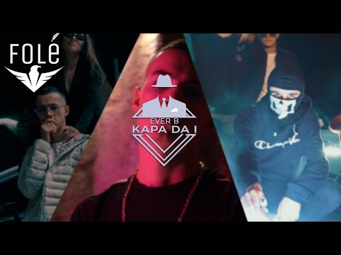 Ever B - Kapa Da i (Official Video 4K)