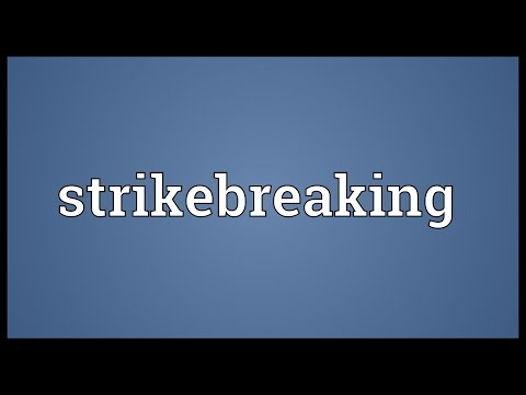 Strikebreaking Meaning