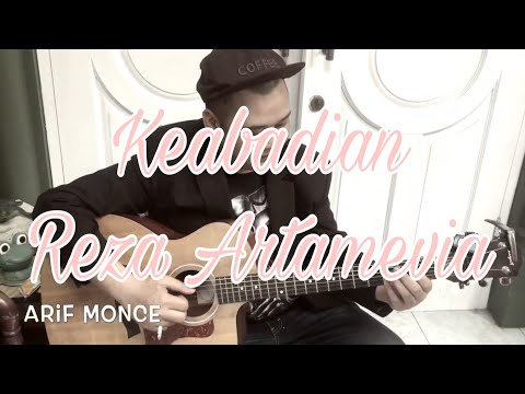 Keabadian - Reza Artamevia   Cover By Arif Monce   Fingerstyle Guitar