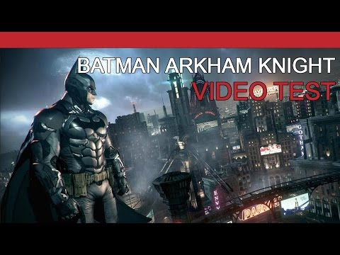 Vidéo test de Batman: Arkham Knight sur XBOX One !