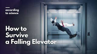 How to Survive a Falling Elevator, According to Science