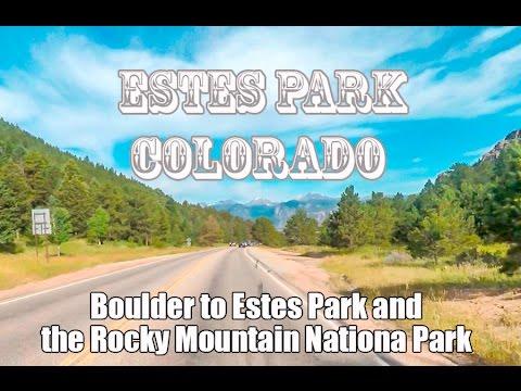Scenic Boulder to Estes Park Colorado & Rocky National Park