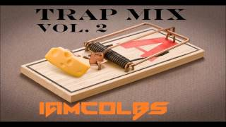 iamcolbs Trap Mix (Vol. 2)