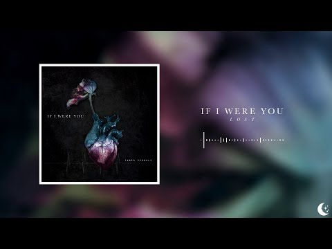 If I Were You - Lost