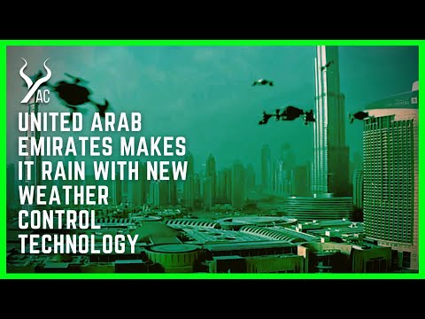 The UAE Makes It Rain With New Weather Control Technology
