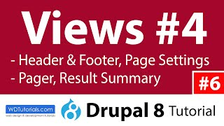 Views #4 : Header & Footer, Page Settings, Pager (Drupal 8 Tutorial #6)
