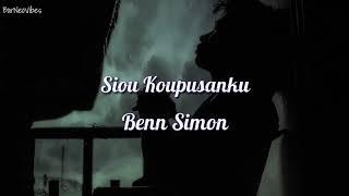 Benn Simon - Siou Koupusanku (Lyrics)