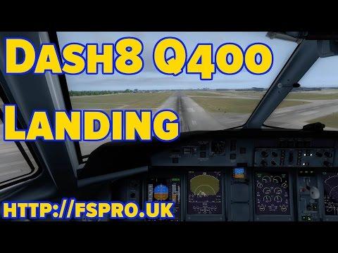 Tutorial - Dash8 Q400 Pro - Landing