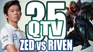 Stream QTV - ZED vs RIVEN (1/11) #35