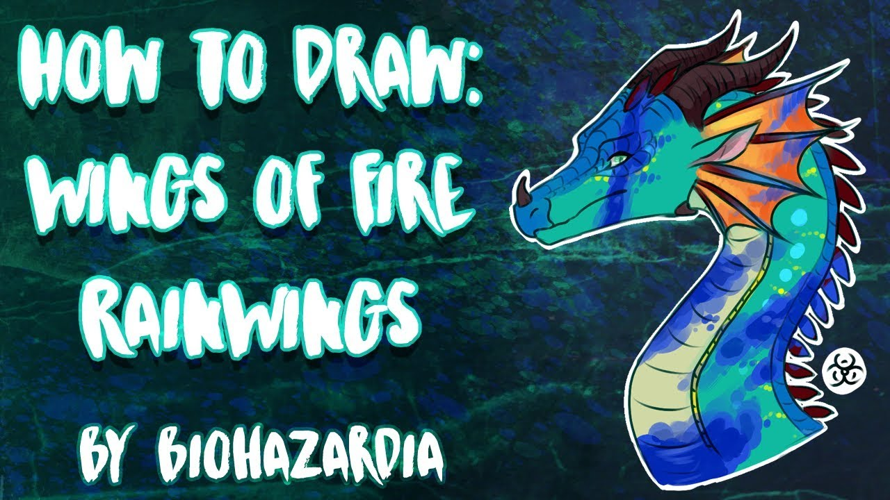 HOW TO DRAW: RainWing - Wings of Fire - Featuring Glory - by Biohazardia