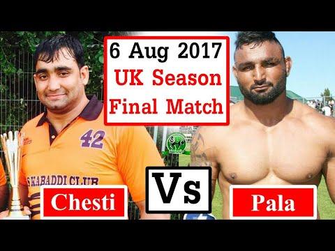 UK  Kabaddi 2017 Final Match   Chesti Vs Pala