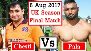 UK  Kabaddi 2017 Final Match | Chesti Vs Pala
