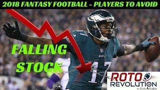 2018 Fantasy Football - Players With Falling Stock