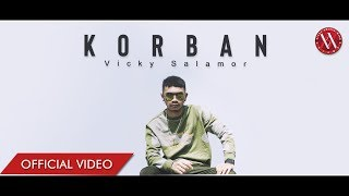 Download VICKY SALAMOR - Korban (Official Music Video)