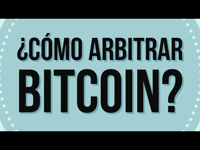 Trading de futuros con bitcoin: ¿cómo hacer arbitrajes?