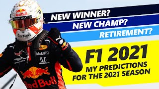 My 2021 Formula 1 Season Predictions