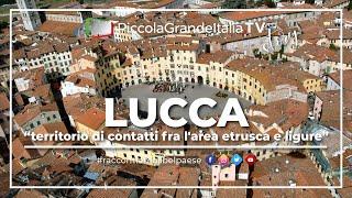 Lucca - Piccola Grande Italia