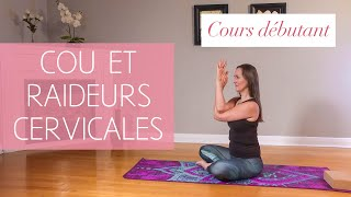 Cours de Yoga débutant pour le cou & les raideurs cervicales avec MARYSE LEHOUX 🙆