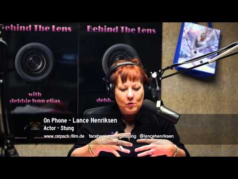 """""""Behind The Lens"""" with debbie lynn elias and Special Guest Lance Henriksen."""