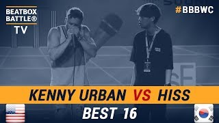 Hiss vs Kenny Urban - Best 16 - 5th Beatbox Battle World Championship