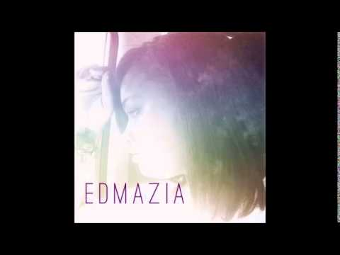Edmazia - Just The Way You Are  [2014]